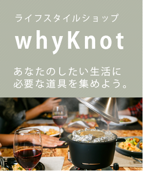 whyknot